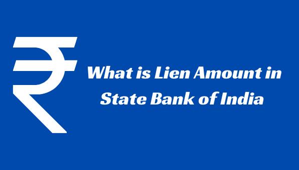 lien amount in SBI