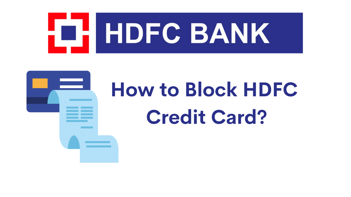 How to block HDFC credit card