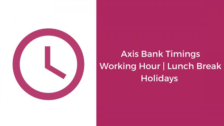 Axis Bank Timing