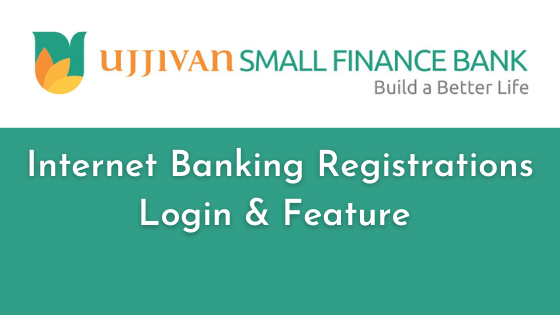 Ujjivan small finance bank net banking