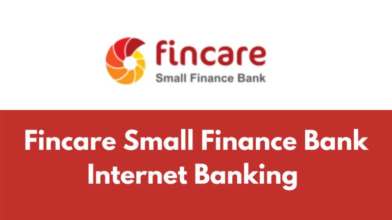 Fincare Net Banking
