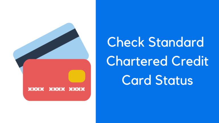 Standard Chartered Credit Card Status