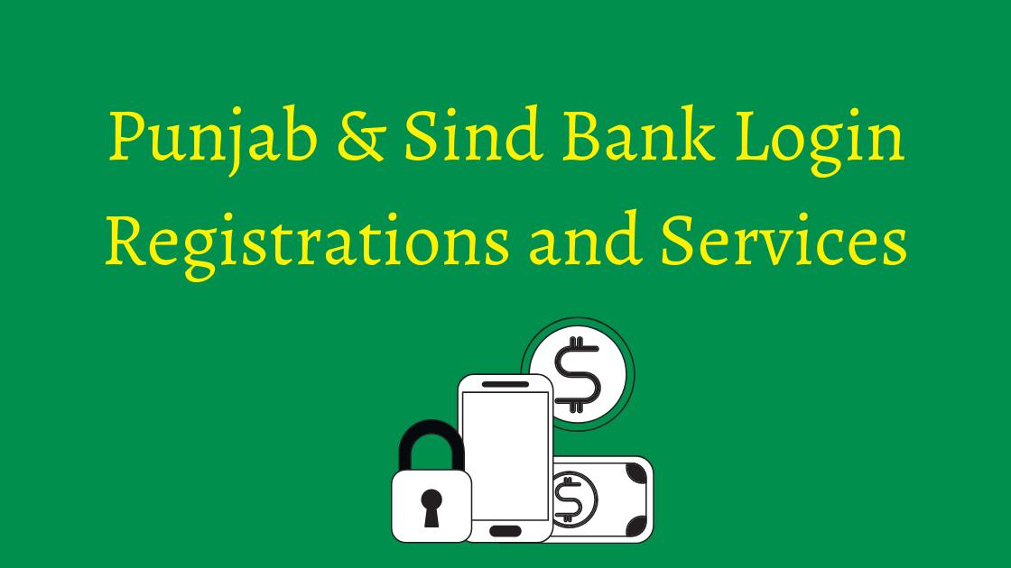 Punjab and Sind bank login