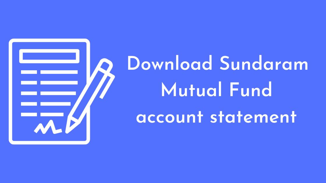 Sundaram Mutual Fund account statement